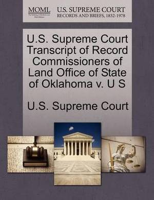 U.S. Supreme Court Transcript of Record Commissioners of Land Office of State of Oklahoma V. U S