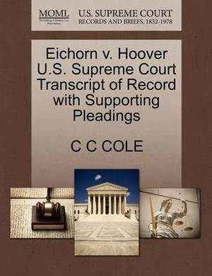 Eichorn V. Hoover U.S. Supreme Court Transcript of Record with Supporting Pleadings