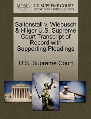 Saltonstall V. Wiebusch & Hilger U.S. Supreme Court Transcript of Record with Supporting Pleadings