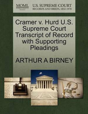 Cramer V. Hurd U.S. Supreme Court Transcript of Record with Supporting Pleadings
