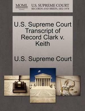 U.S. Supreme Court Transcript of Record Clark V. Keith