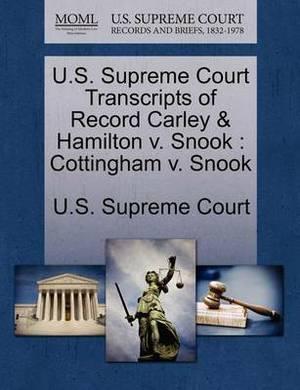 U.S. Supreme Court Transcripts of Record Carley & Hamilton V. Snook  : Cottingham V. Snook