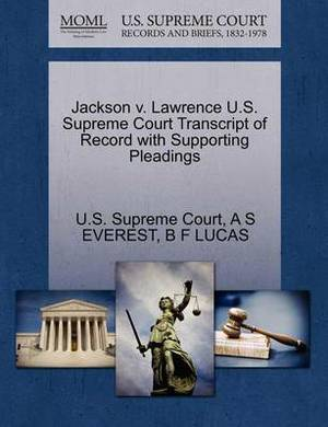 Jackson V. Lawrence U.S. Supreme Court Transcript of Record with Supporting Pleadings