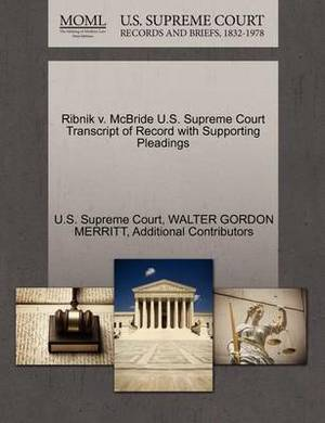 Ribnik V. McBride U.S. Supreme Court Transcript of Record with Supporting Pleadings