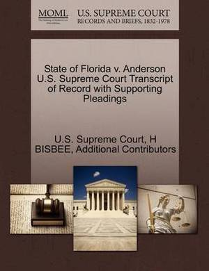 State of Florida V. Anderson U.S. Supreme Court Transcript of Record with Supporting Pleadings