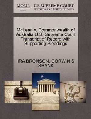 McLean V. Commonwealth of Australia U.S. Supreme Court Transcript of Record with Supporting Pleadings