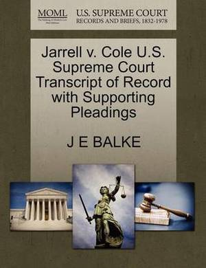 Jarrell V. Cole U.S. Supreme Court Transcript of Record with Supporting Pleadings
