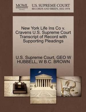 New York Life Ins Co V. Cravens U.S. Supreme Court Transcript of Record with Supporting Pleadings