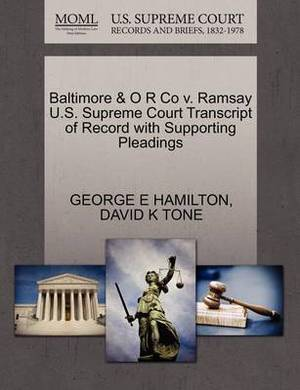 Baltimore & O R Co V. Ramsay U.S. Supreme Court Transcript of Record with Supporting Pleadings