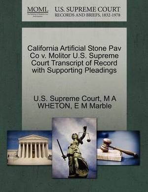 California Artificial Stone Pav Co V. Molitor U.S. Supreme Court Transcript of Record with Supporting Pleadings