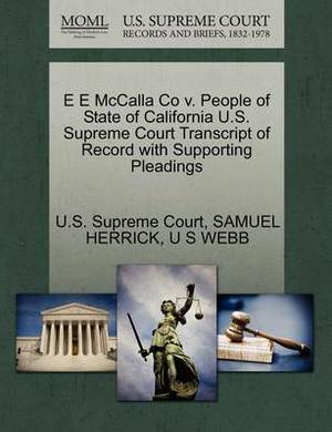 E E McCalla Co V. People of State of California U.S. Supreme Court Transcript of Record with Supporting Pleadings