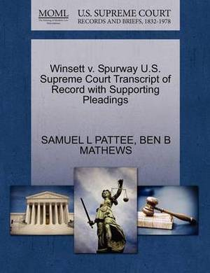 Winsett V. Spurway U.S. Supreme Court Transcript of Record with Supporting Pleadings