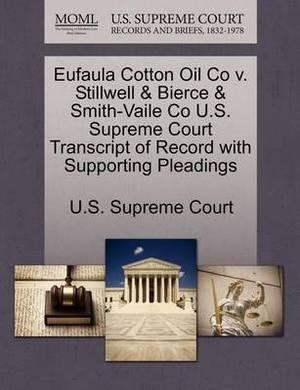 Eufaula Cotton Oil Co V. Stillwell & Bierce & Smith-Vaile Co U.S. Supreme Court Transcript of Record with Supporting Pleadings