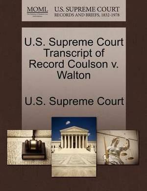 U.S. Supreme Court Transcript of Record Coulson V. Walton