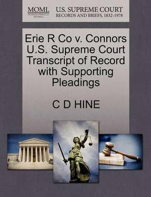 Erie R Co V. Connors U.S. Supreme Court Transcript of Record with Supporting Pleadings