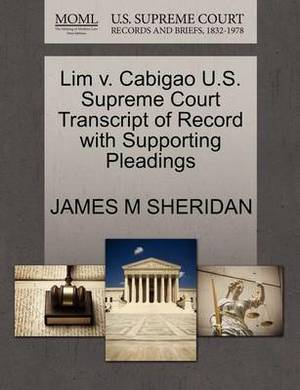 Lim V. Cabigao U.S. Supreme Court Transcript of Record with Supporting Pleadings