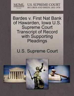 Bardes V. First Nat Bank of Hawarden, Iowa U.S. Supreme Court Transcript of Record with Supporting Pleadings