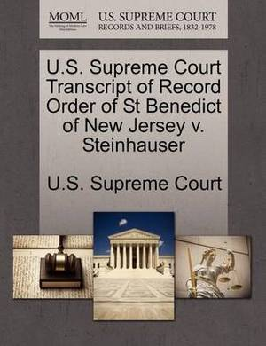 U.S. Supreme Court Transcript of Record Order of St Benedict of New Jersey V. Steinhauser