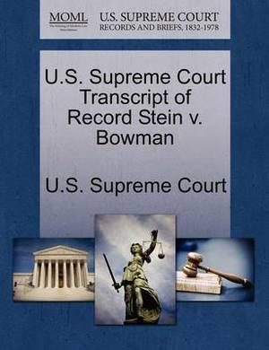 U.S. Supreme Court Transcript of Record Stein V. Bowman