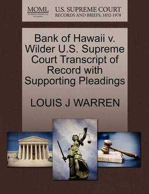 Bank of Hawaii V. Wilder U.S. Supreme Court Transcript of Record with Supporting Pleadings