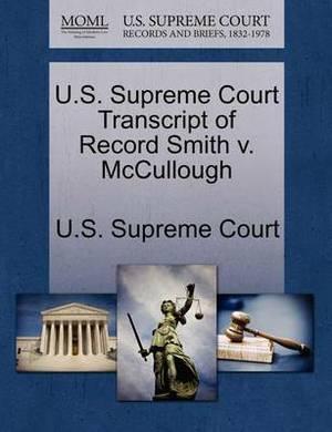 U.S. Supreme Court Transcript of Record Smith V. McCullough