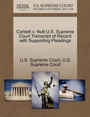 Corbett V. Nutt U.S. Supreme Court Transcript of Record with Supporting Pleadings