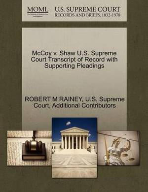 McCoy V. Shaw U.S. Supreme Court Transcript of Record with Supporting Pleadings