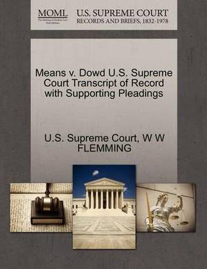 Means V. Dowd U.S. Supreme Court Transcript of Record with Supporting Pleadings