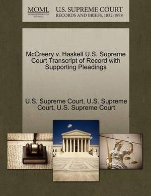 McCreery V. Haskell U.S. Supreme Court Transcript of Record with Supporting Pleadings