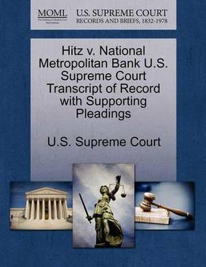 Hitz V. National Metropolitan Bank U.S. Supreme Court Transcript of Record with Supporting Pleadings