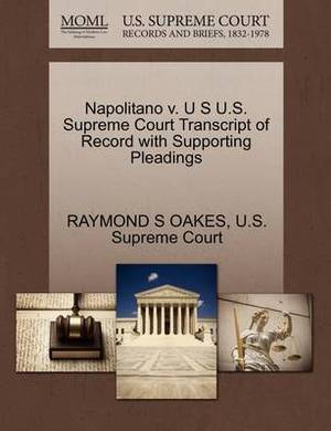 Napolitano V. U S U.S. Supreme Court Transcript of Record with Supporting Pleadings