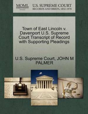 Town of East Lincoln V. Davenport U.S. Supreme Court Transcript of Record with Supporting Pleadings