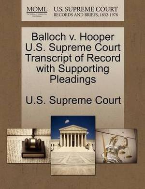 Balloch V. Hooper U.S. Supreme Court Transcript of Record with Supporting Pleadings