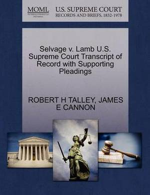 Selvage V. Lamb U.S. Supreme Court Transcript of Record with Supporting Pleadings
