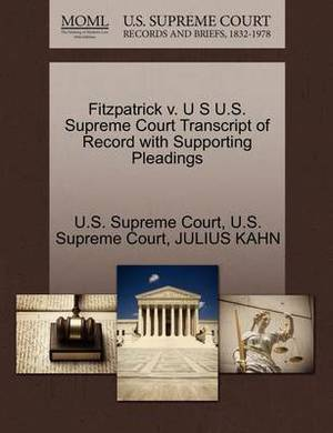 Fitzpatrick V. U S U.S. Supreme Court Transcript of Record with Supporting Pleadings
