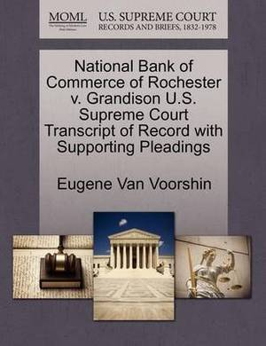 National Bank of Commerce of Rochester V. Grandison U.S. Supreme Court Transcript of Record with Supporting Pleadings