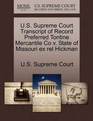 U.S. Supreme Court Transcript of Record Preferred Tontine Mercantile Co V. State of Missouri Ex Rel Hickman
