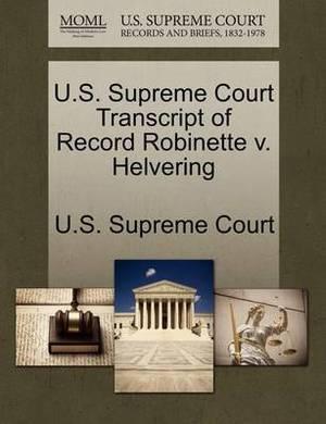 U.S. Supreme Court Transcript of Record Robinette V. Helvering