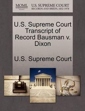 U.S. Supreme Court Transcript of Record Bausman V. Dixon