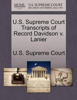 U.S. Supreme Court Transcripts of Record Davidson V. Lanier