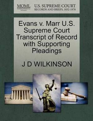 Evans V. Marr U.S. Supreme Court Transcript of Record with Supporting Pleadings