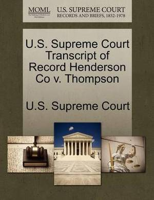 U.S. Supreme Court Transcript of Record Henderson Co V. Thompson
