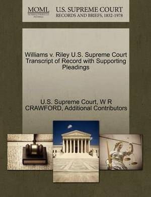 Williams V. Riley U.S. Supreme Court Transcript of Record with Supporting Pleadings