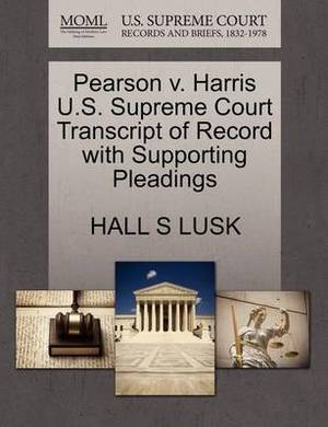 Pearson V. Harris U.S. Supreme Court Transcript of Record with Supporting Pleadings