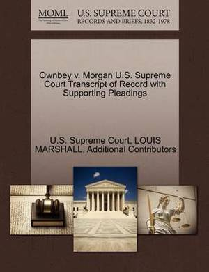 Ownbey V. Morgan U.S. Supreme Court Transcript of Record with Supporting Pleadings