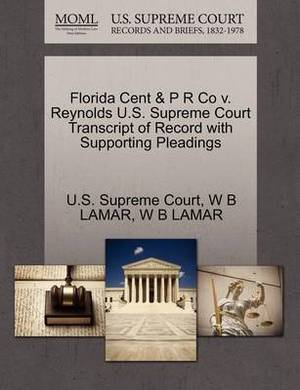 Florida Cent & P R Co V. Reynolds U.S. Supreme Court Transcript of Record with Supporting Pleadings