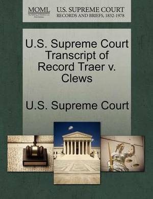 U.S. Supreme Court Transcript of Record Traer V. Clews