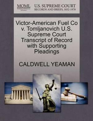 Victor-American Fuel Co V. Tomljanovich U.S. Supreme Court Transcript of Record with Supporting Pleadings