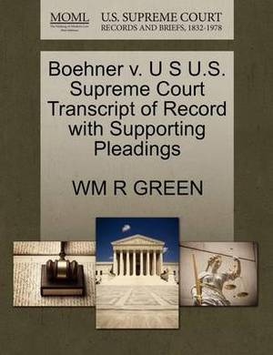 Boehner V. U S U.S. Supreme Court Transcript of Record with Supporting Pleadings