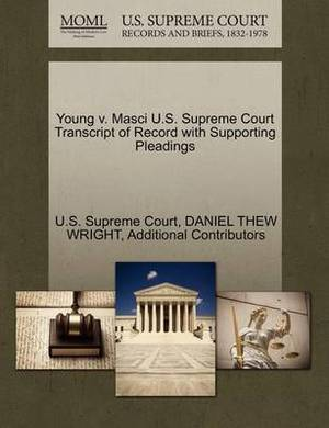Young V. Masci U.S. Supreme Court Transcript of Record with Supporting Pleadings